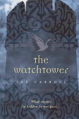 The Watchtower (Black Swan Rising, #2)