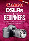 Canon DSLRs For Beginners