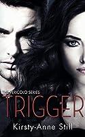 Trigger (Pericolo)
