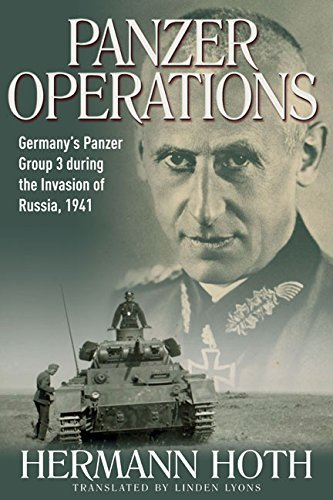 Panzer Operations Germany's Panzer Group 3 During the Invasion of Russia, 1941