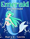 EMERALD THE MERMAID