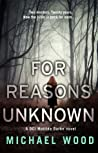 For Reasons Unknown (DCI Matilda Darke, #1)