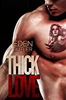 Thick Love (Thin Love, #2)