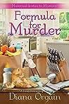 Formula for Murder (A Maternal Instincts Mystery #3)