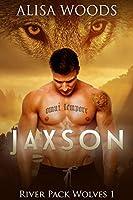 Jaxson (River Pack Wolves, #1)