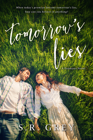 Tomorrow's Lies by S.R. Grey