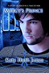 Mercy's Prince by Katy Huth Jones