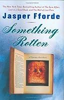 Something Rotten (Thursday Next, #4)