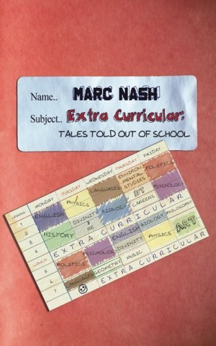Extra-Curricular: Tales Told Out of School