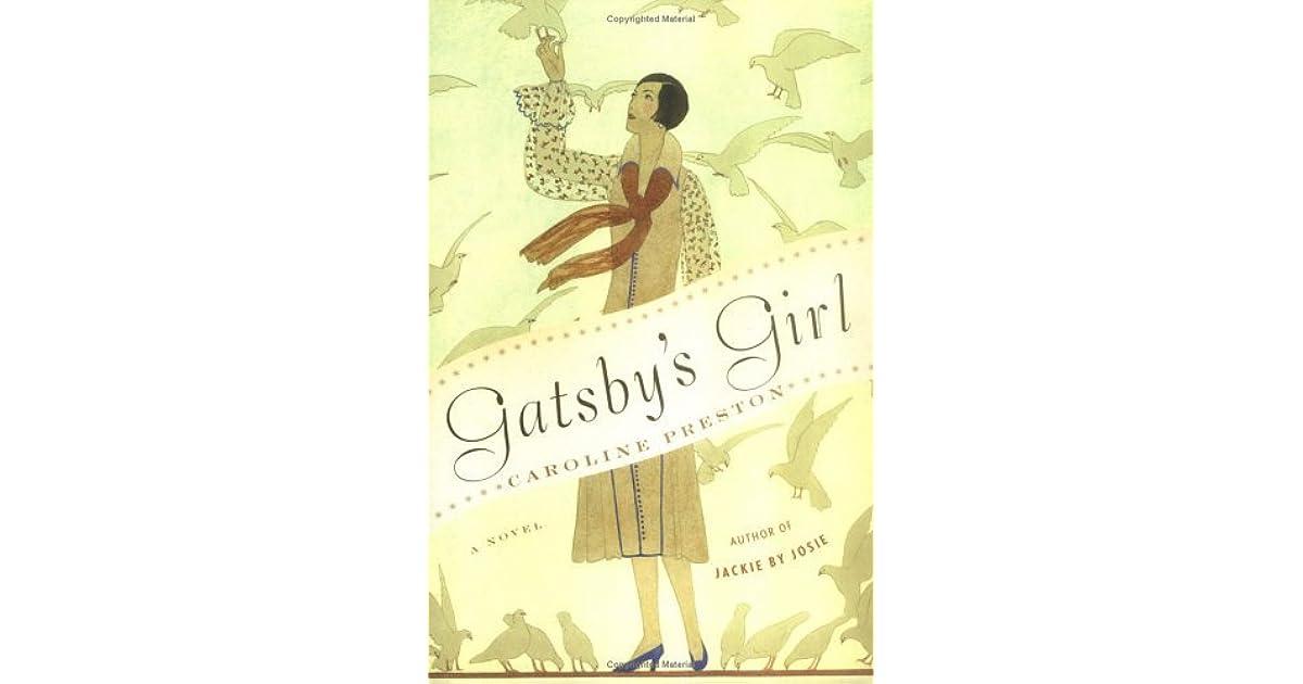 Gatsbys girl by caroline preston fandeluxe Choice Image