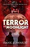 Terror by Moonlight (Critter Catchers, #1)