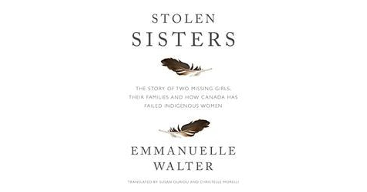 Stolen Sisters: An Inquiry into Feminicide in Canada by