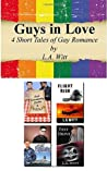 Guys in Love: 4 Short Tales of Gay Romance