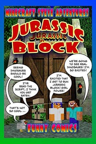 Jurassic Block (Minecraft Steve Adventures #3)