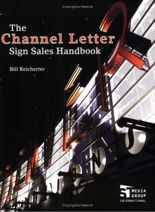 The Channel Letter Sign Sales Handbook