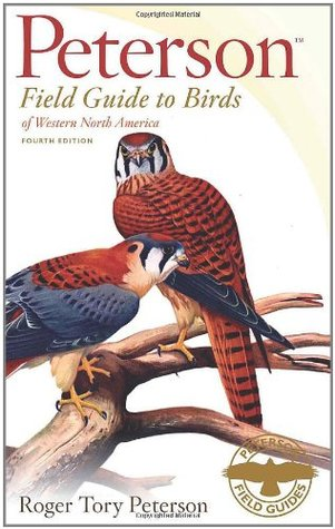 A Field Guide to Birds of Western North America by Roger Tory Peterson