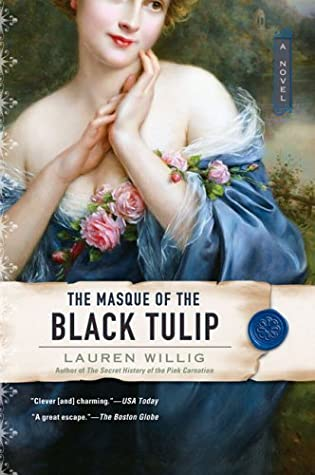 The Masque of the Black Tulip (Pink Carnation, #2)