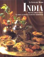 India Il paese, la gente e le ricette tradizionali