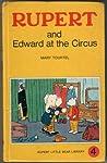 Rupert and Edward at the Circus