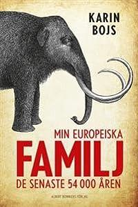 Min europeiska familj: De senaste 54 000 åren