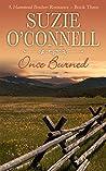 Once Burned (Hammond Brothers, #3)