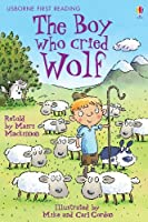 The Boy Who Cried Wolf: Usborne First Reading