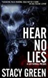 Hear No Lies (Lucy Kendall, #0.5)