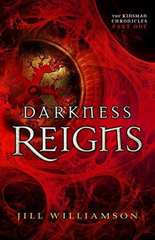 Darkness Reigns (The Kinsman Chronicles, #1a)