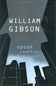 Spook Country (Blue Ant, #2)