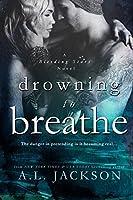 Drowning to Breathe (Bleeding Stars, #2)