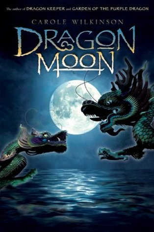 Dragon Moon (Dragon Keeper, #3)