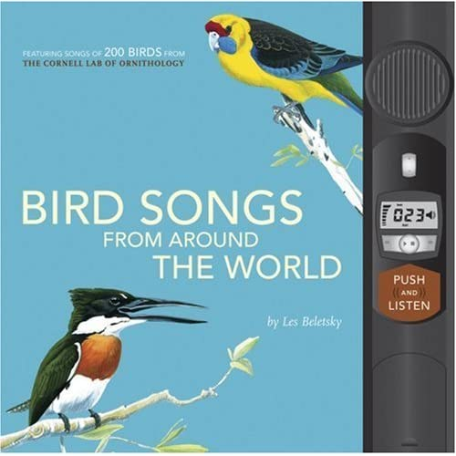 Bird Songs From Around The World By Les Beletsky