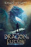 Dragon's Future (Dragon Courage #1)