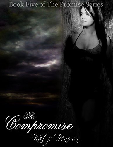 The Compromise (The Promise #5) Kate  Benson