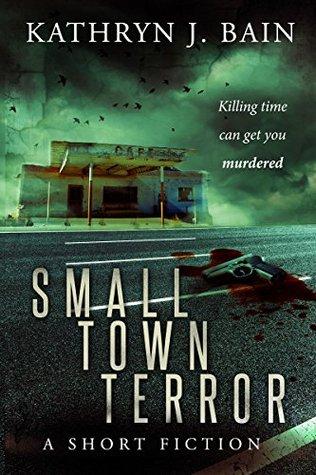 Small Town Terror (KT Morgan #2)