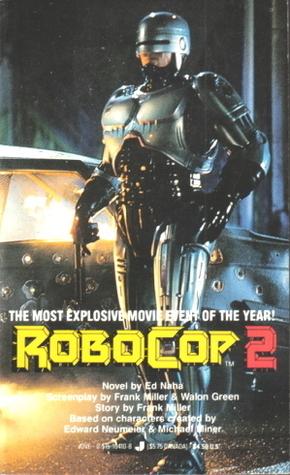 Robocop 2 by Ed Naha