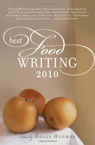Best Food Writing by Holly Hughes