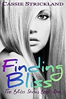 Finding Bliss (The Bliss Series Book 1)