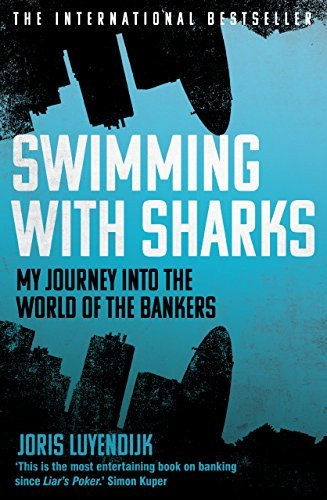 Swimming with Sharks My Journey into the World of the Bankers