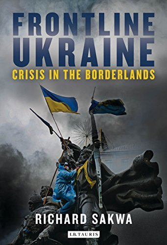 Frontline Ukraine Crisis in the Borderlands