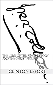 The Lord of the Rings Trilogy and the Christ Figure