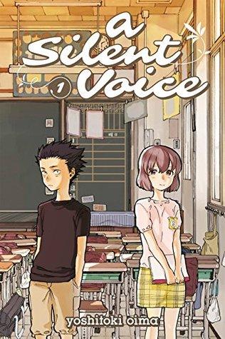 Read A Silent Voice Vol 1 A Silent Voice 1 By Yoshitoki Oima