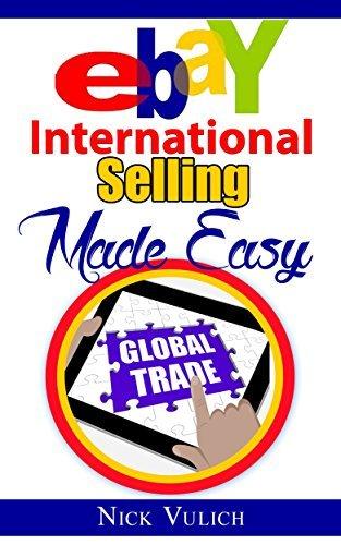 eBay International Selling Made - Nick Vulich