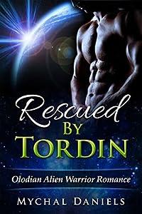 Rescued by Tordin (Olodian Alien Warrior, #1)