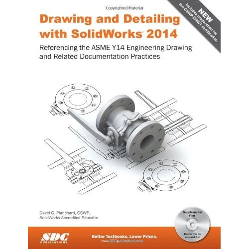 Drawing And Detailing With Solidworks 2014 By David C Planchard
