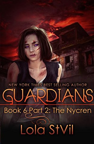 The Nycren (Guardians, #6 part 2 of 2)