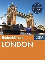 Fodor's London 2016 (Full-color Travel Guide)