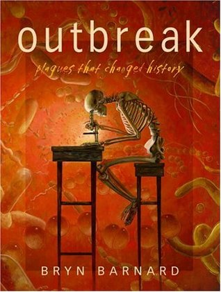 Cover Outbreak! Plagues That Changed History - Bryn Barnard