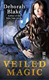 Veiled Magic (Veiled Magic, #1)