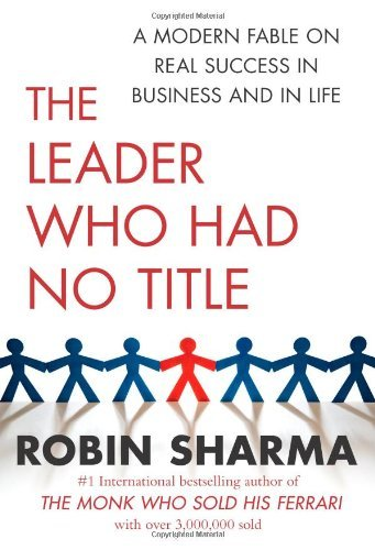 Robin Sharma] The Leader Who Had No Title A Mode